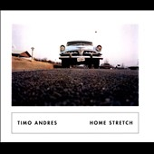 Timo Andres: Home Stretch
