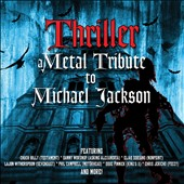 Various Artists: Thriller: A Metal Tribute to Michael Jackson [Digipak]