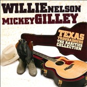 Mickey Gilley/Willie Nelson: Texas Troubadours: The Rarities Collection *