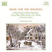 Home For The Holidays - O Holy Night, White Christmas, etc