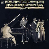 Miles Davis/Tadd Dameron Quintet: Paris Festival International de Jazz [Bonus Track]