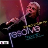Resolve: Hindemith Masterworks for Clarinet / Richard Stoltzman, clarinet