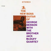 George Benson (Guitar)/Brother Jack McDuff/Brother Jack McDuff Quartet: The New Boss Guitar of George Benson