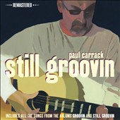 Paul Carrack: Still Groovin [Remastered]