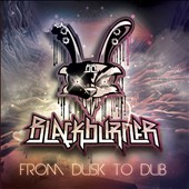 Blackburner: From Dusk to Dub