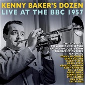 Kenny Baker (Trumpet): Live at the BBC 1957 *