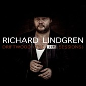 Richard Lindgren: Driftwood (The 309 Sessions) [Digipak]