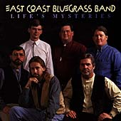 The East Coast Bluegrass Band: Life's Mysteries