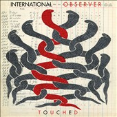 International Observer: Touched [8/8]