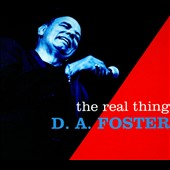 D.A. Foster: The Real Thing [Digipak]