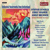 Orchestral Masterworks from Switzerland: Schoek, Widmer & Brunner / Fali Pavri, piano; Royal Scottish Nat'l Orch.; Held et al.