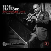 Terell Stafford: Brotherlee Love: Celebrating Lee Morgan [Digipak] *