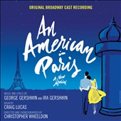 George Gershwin: An American in Paris [Broadway Cast Recording]