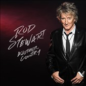 Rod Stewart: Another Country [Bonus Tracks]
