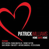 Patrick Williams: Home Suite Home [Digipak] *