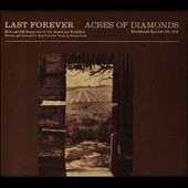 Last Forever: Acres of Diamonds [Slipcase]