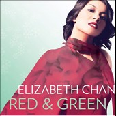 Elizabeth Chan: Red and Green [10/2]