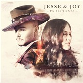 Jesse & Joy: Un  Besito Mas *