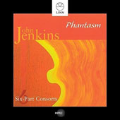 John Jenkins (1592-1678): Six Part Consorts / Phantasm