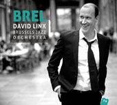 David Linx/Brussels Jazz Orchestra: Brel [Digipak]
