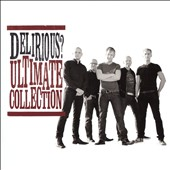 Delirious?: Ultimate Collection *