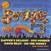 The Sugarhill Gang: Hits