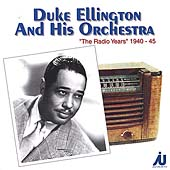 Duke Ellington: The Radio Years: 1940-1945