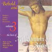 Behold and See - Millennium of Music Vol 3