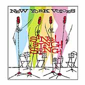 New York Voices: Sing! Sing! Sing!