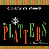 The Platters: A Classic Christmas