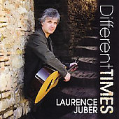 Laurence Juber (Guitar): Different Times