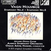 Holmboe: Symphonies no 4 & 5 / Hughes, Aarhus SO