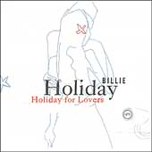 Billie Holiday: Billie Holiday for Lovers