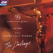Haydn: The Seven Last Words / The Lindsays