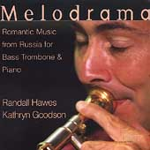 Melodrama - Russian Romantic Music for Trombone & Piano