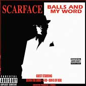 Scarface: Balls and My Word [PA]