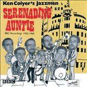 Ken Colyer/Ken Colyer's Jazzmen: Serenading Auntie