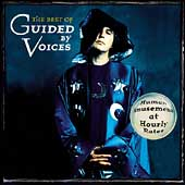 Guided by Voices: The Best of Guided by Voices: Human Amusements at Hourly Rates