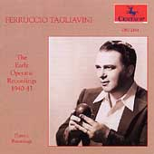 Ferruccio Tagliavini - The Early Operatic Recordings 1940-43