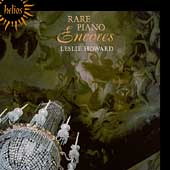 Rare Piano Encores - Rossini, Busoni, et al / Leslie Howard