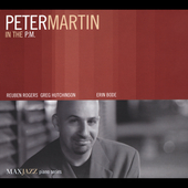 Peter Martin (Piano): In the P.M. [Digipak]