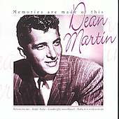 Dean Martin: Memories Are Made Of This [2004 Disky]