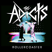 The Adicts: Rollercoaster