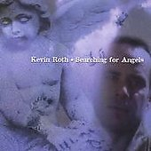 Kevin Roth: Searching for Angels