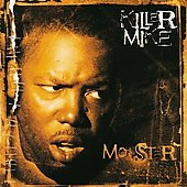 Killer Mike (Rapper): Monster [Japan Bonus Tracks]