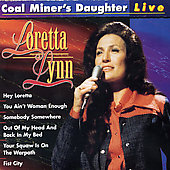 Loretta Lynn: Coal Miner's Daughter: Live