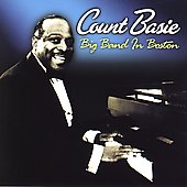 Count Basie: Big Band in Boston