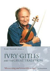 Ivry Gitlis and the Great Tradition [DVD]