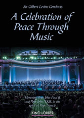 A Celebration of Peace Through Music - Copland: Fanfare for the Common Man; Bernstein: Chicester Psalms; Verdi Requiem / Sir Gilbert Levine conducts [DVD]