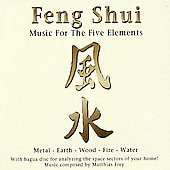 Matthias Frey: Feng Shui: Music For The 5 Elements